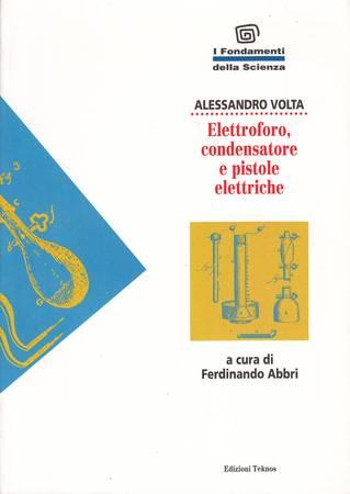 Elettroforo, condensatore e pistole elettriche