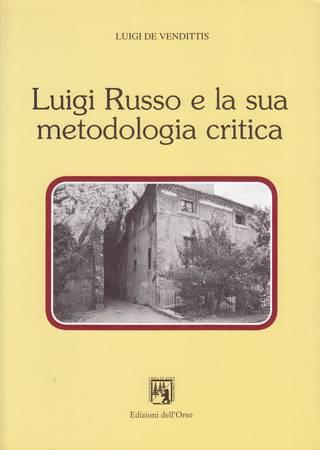 Luigi Russo e la sua metodologia critica
