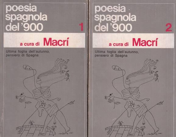 Poesia spagnola del '900. Volume primo e secondo