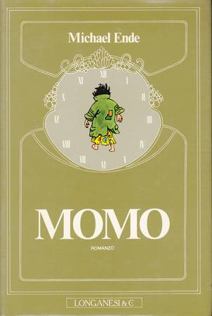 Momo ovvero l'arcana storia dei ladri di tempo e della bambina che restituì agli uomini il tempo trafugato