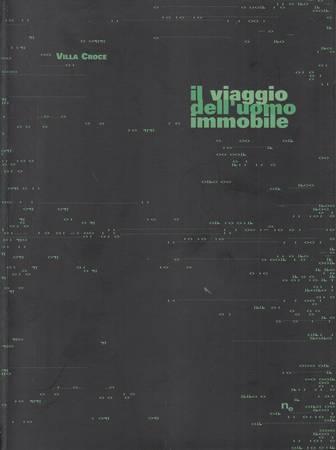 Il viaggio delluomo immobile-The Journey of the Motionless Man [Italiano-Inglese]