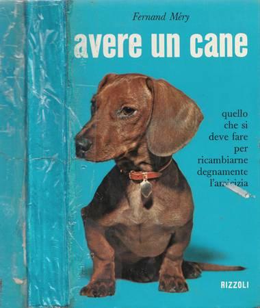 Avere un cane [dorso della copertina muto ricoperto da adesivo]