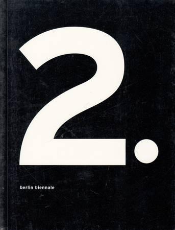 2. Berlin Biennale 2001. Volume primo e secondo
