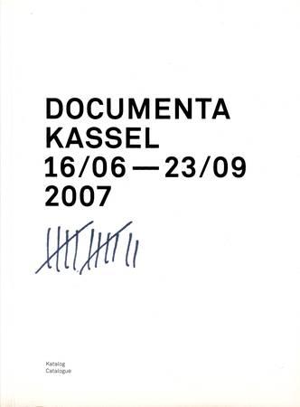 Documenta Kassel 16-06 - 23-09 2007. Katalog - Catalogue