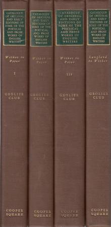 Catalogue of Original and Early Editions of some of the Poetical and Prose Works of English Writers from Wither to Prior in Three Volumes. Volume the First, the Second, the Third e Catalogue of Original and Early Editions of some of the Poetical and Prose