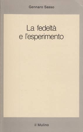 La fedeltà e l'esperimento. Filippo Scarpelli, Francesco Saverio Trincia e Mauro Visentin interrogano Gennaro Sasso