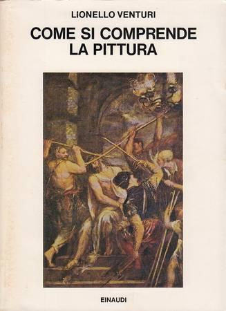 Come si comprende la pittura. Da Giotto a Chagall