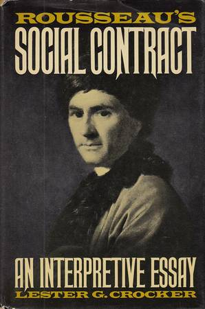 Rousseau's Social Contract. An Interpretative Essay