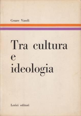 Tra cultura e ideologia