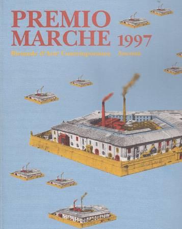 Biennale d'Arte Contemporanea. Premio Marche 1997. Rassegna Nazionale d'Arte Contemporanea - Mostra: I primi anni di Carlo Maria Mariani