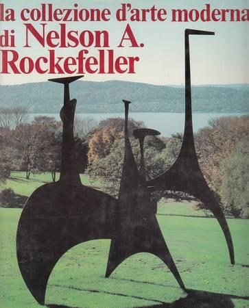La collezione d'arte moderna di Nelson A. Rockefeller