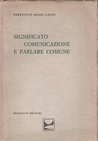 Significato, comunicazione e parlare comune