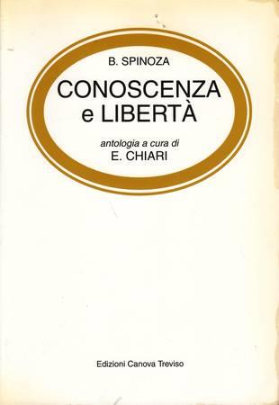 Conoscenza e libertà. Antologia a cura di E. Chiari