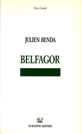Belfagor. Saggio sull'estetica della società francese nella prima metà del XX secolo