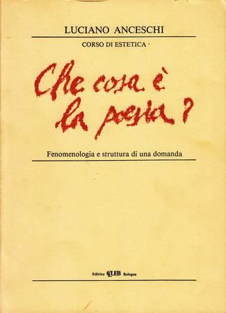 Che cos'è la poesia? Fenomenologia e struttura di una domanda