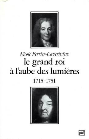 Le grand roi à l'aube des lumières 1715-1751