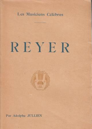 Ernest Reyer. Biographie critique