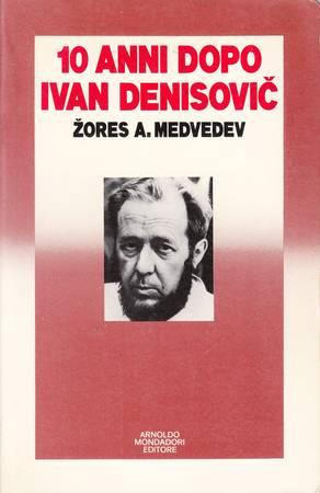 10 anni dopo Ivan Denisovic