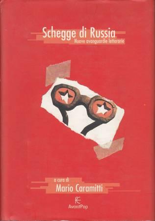 Schegge di Russia. Nuove avanguardie letterarie