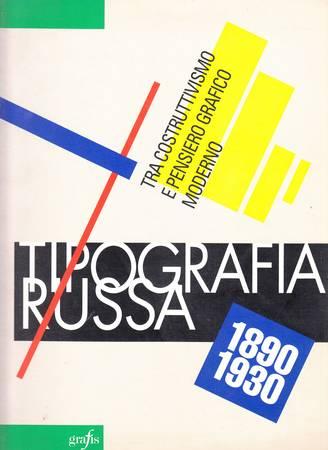 Tipografia russa. 1890-1930. Una mostra e un convegno tra costruttivismo e pensiero grafico moderno