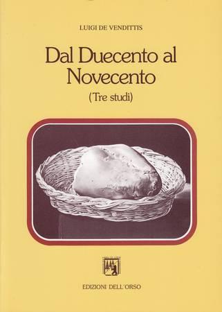 Dal Duecento al Novecento (Tre studi)