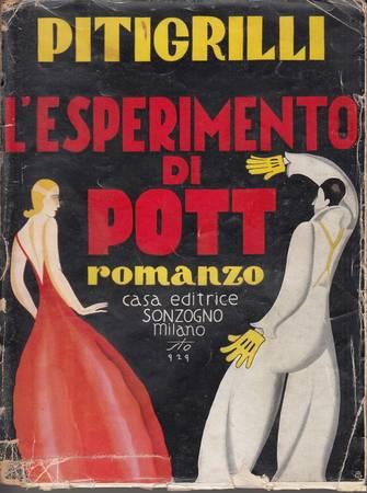 L'esperimento di Pott. Romanzo
