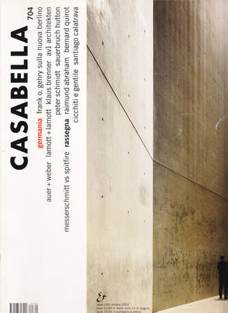 Casabella. 704. Ottobre 2002