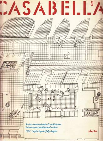 Casabella. 482. Luglio-Agosto 1982