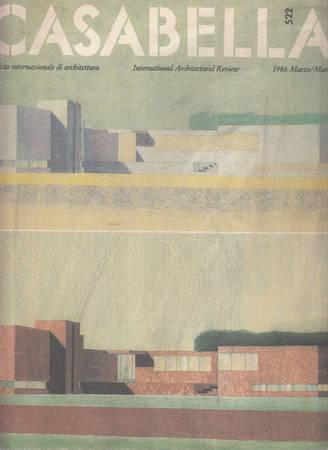 Casabella. 522. Marzo 1986