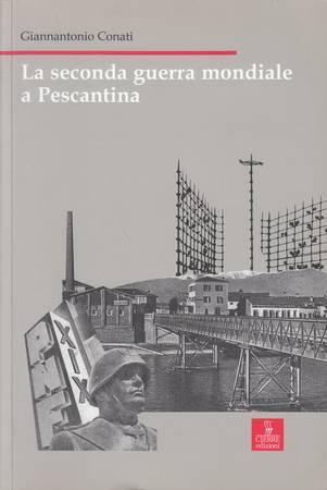 La seconda guerra mondiale a Pescantina