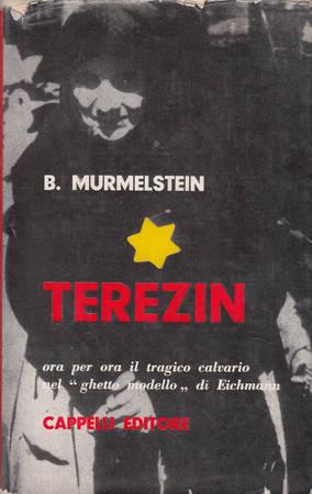 Terezin. Il ghetto-modello di Eichmann
