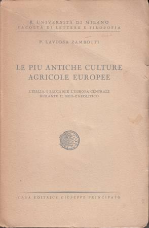 Le più antiche culture agricole europee. L'Italia, i Balcani e l'Europa centrale durante il Neo-Eneolitico