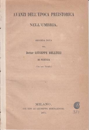 Avanzi dell'epoca preistorica nell'Umbria. Seconda nota (con 1 tavola)