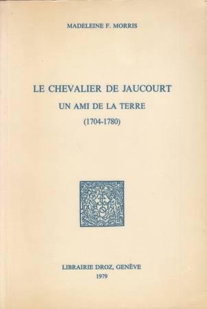 Le chevalier de Jaucourt, un ami de la terre (1704-1780)