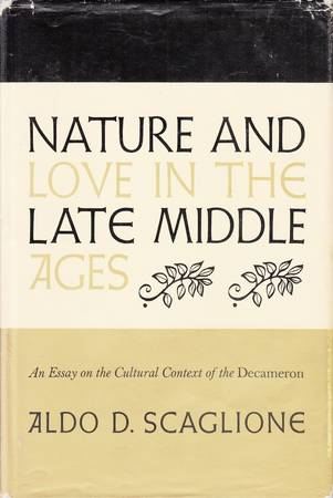 Nature and Love in the Late Middle Ages. An Essay on the Cultural Context of the Decameron