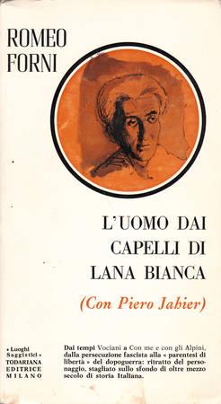 L'uomo dai capelli di lana bianca (con Piero Jahier)