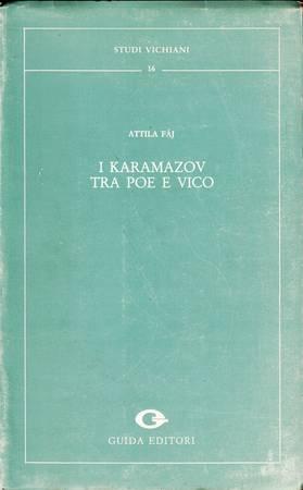 I Karamazov tra Poe e Vico. Genere poliziesco e concezione ciclica della storia nell'ultimo Dostoevskij