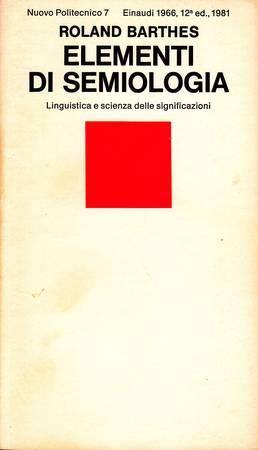 Elementi di semiologia. Linguistica e scienza delle significazioni