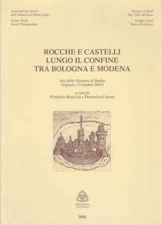 Rocche e castelli lungo il confine tra Bologna e Modena