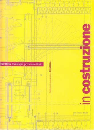 In costruzione. Architettura, tecnologia, processo edilizio
