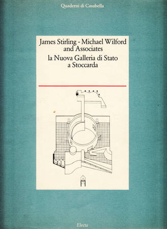 James Stirling, Michael Wilford and Associates. La Nuova Galleria di Stato a Stoccarda