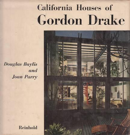 California Houses of Gordon Drake