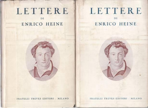 Lettere di Enrico Heine. Volume primo e secondo
