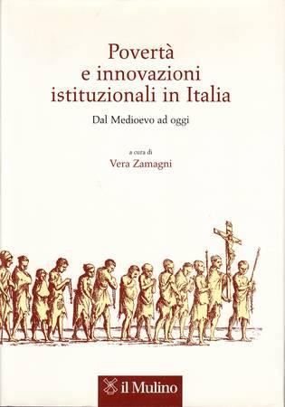 POVERTA' E INNOVAZIONI ISTITUZIONALI IN ITALIA. Dal medioevo ad oggi