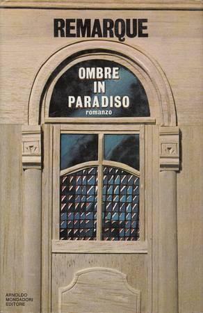 Ombre in paradiso. Romanzo