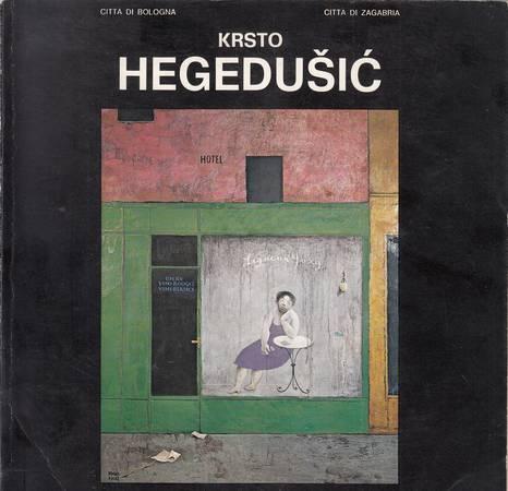 Mostra antologica di Krsto Hegedusic