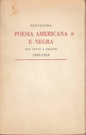 Nuovissima poesia americana e negra con testo a fronte 1949-1953