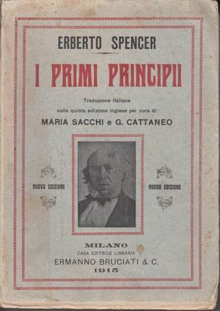 I primi principi. Traduzione italiana sulla quinta edizione inglese per cura di Maria Sacchi e G. Cattaneo. Nuova edizione