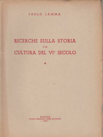 RICERCHE SULLA STORIA E LA CULTURA DEL VI SECOLO