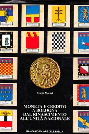 Moneta e credito a Bologna dal rinascimento all'unità nazionale